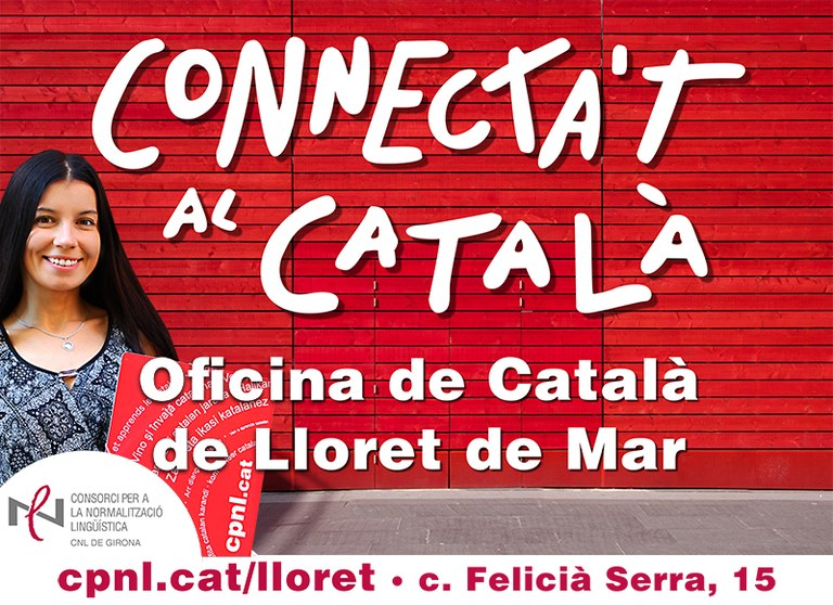 Al Consorci per a la Normalització Lingüística, a través de l'Oficina de Català de Lloret de Mar, arriba una tardor plena d'oportunitats per aprendre català