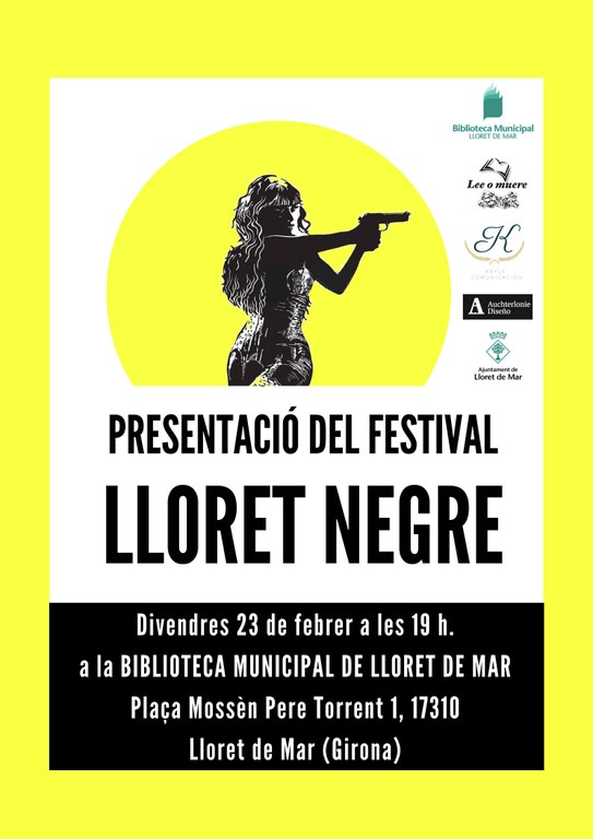 Avui, 23 de febrer, presentació del festival Lloret Negre