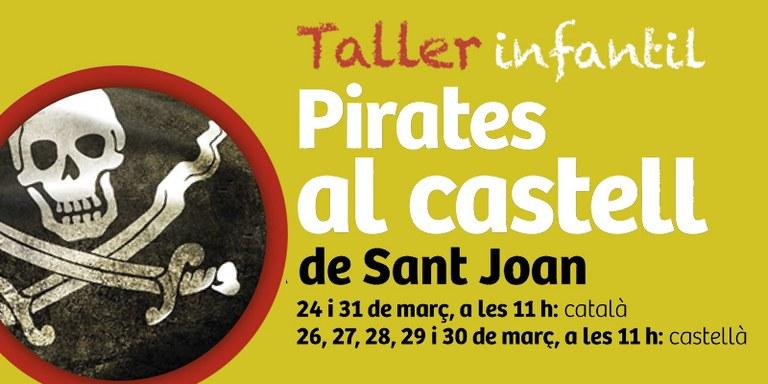 Descobriu el castell de Sant Joan amb els 'Pirates al Castell'