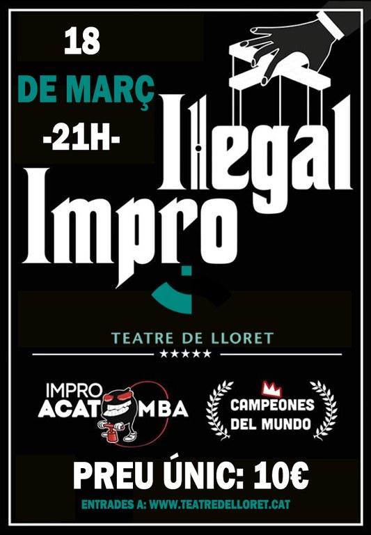 El Teatre de Lloret es transformarà en un espai il·legal aquest dissabte amb la representació d''Il·legal Impro'