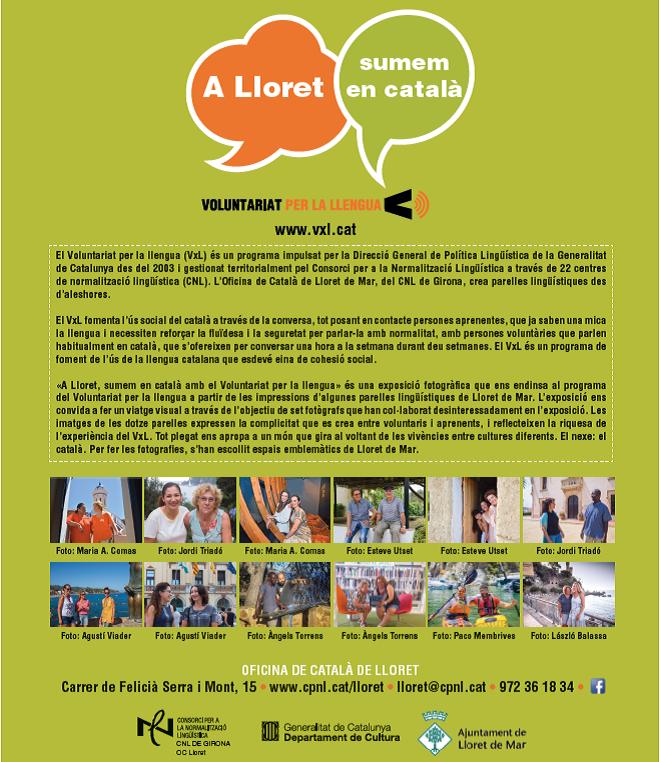 """Inauguració de l'exposició fotogràfica """"A Lloret, sumem en català amb el Voluntariat per la llengua"""""""