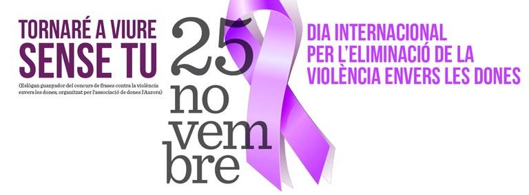 Lloret de Mar se suma, amb diferents actes, al Dia Internacional per l'Eliminació de la Violència vers les Dones