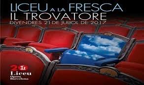 Lloret se suma a la campanya Liceu a la Fresca amb la projecció de l'òpera Il Trovatore de Verdi