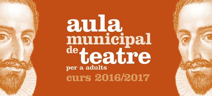 S'obren les inscripcions per a l'Aula Municipal de Teatre per a adults