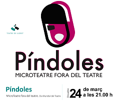 Píndoles: Festival de microteatre fora del Teatre