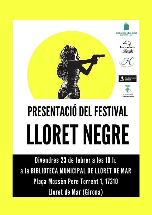 Presentació del Festival Lloret Negre