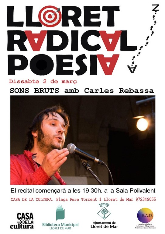 Lloret Radical Poesia, 'Sons bruts' amb Carles Rebassa