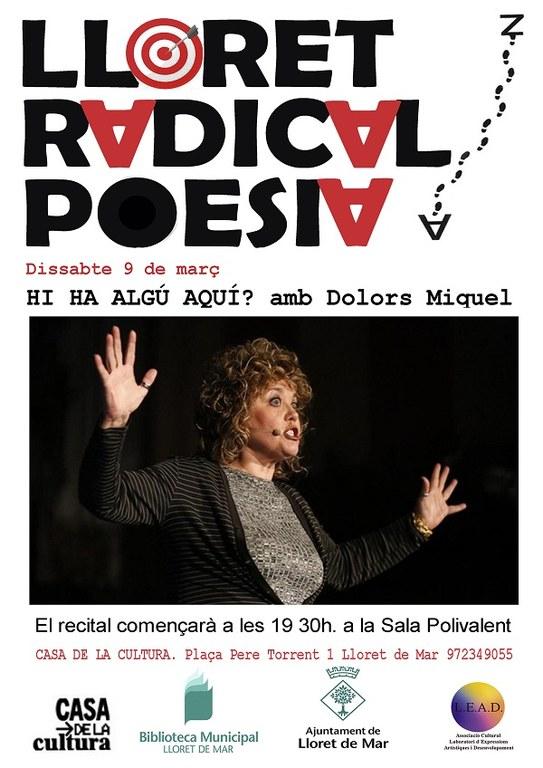 Lloret Radical Poesia, 'Hi ha algú aquí?' amb Dolors Miquel