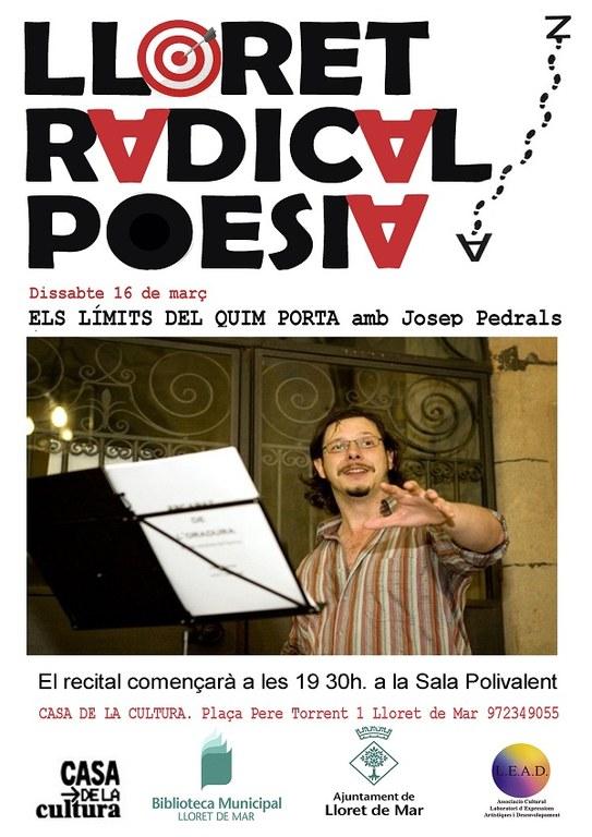 Lloret Radical Poesia, 'Els límits del Quim Porta' amb Josep Pedrals