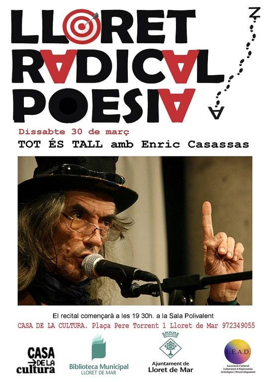 Lloret Radical Poesia, 'Tot és tall' amb Enric Casassas