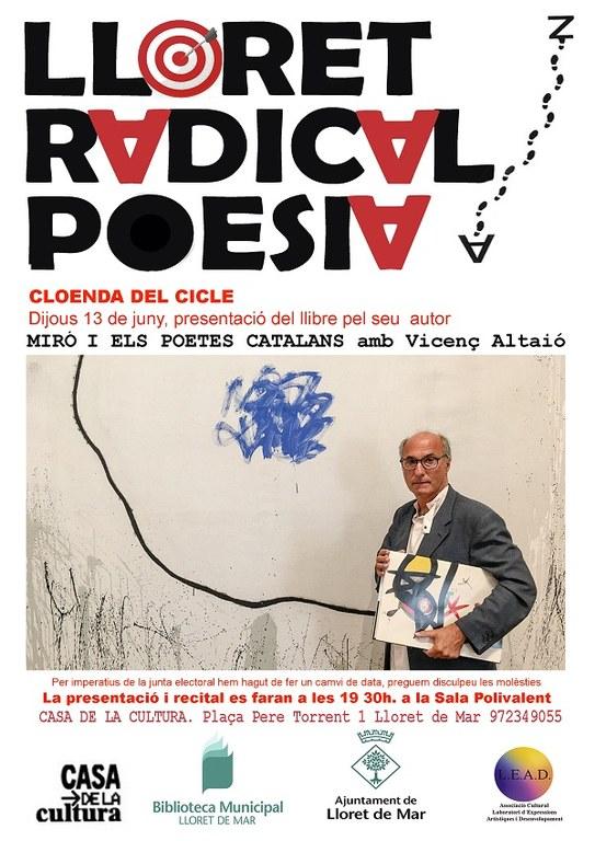 Lloret Radical Poesia. 'Miró i els poetes catalans' amb Vicenç Altaió