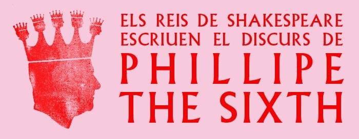 Els Reis de Shakespeare escriuen el  discurs de Phillipe The Sixth