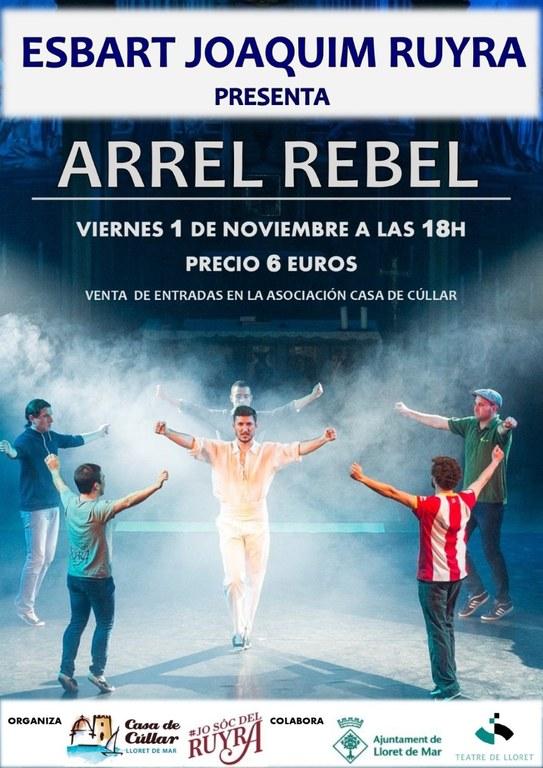 Arrel Rebel. Representació musical a càrrec de l'Esbart Dansaire de Blanes