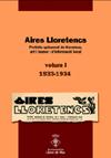Aires Lloretencs, periòdic quinzenal de literatura, art i humor i d' informació local / Volum 1, 1933 i 1934. AA DD